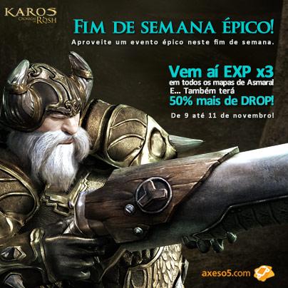 Karos Rosh fim de semana epico