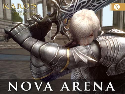 Karos Online: Nova Arena!